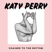 Chained To The Rhythm (CD-Single)