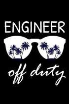Engineer Off Duty