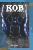 Knights of Beyond: Ascension