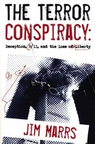 The Terror Conspiracy: Deception, 9;11 and the Loss of Liberty