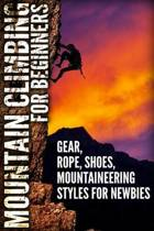 Mountain Climbing for Beginners
