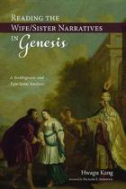Reading the Wife/Sister Narratives in Genesis