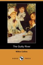 The Guilty River (Dodo Press)