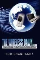 The Wireless Dawn...
