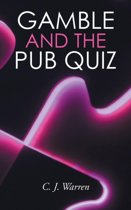 Gamble and the Pub Quiz