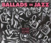 Ballads In Jazz New-York Chicago Los Angeles 1930-1943