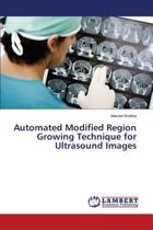 Automated Modified Region Growing Technique for Ultrasound Images