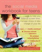The Social Media Workbook for Teens