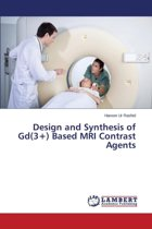 Design and Synthesis of GD(3+) Based MRI Contrast Agents
