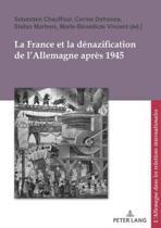 La France Et La Denazification De L'Allemagne Apres 1945