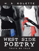 West Side Poetry: Truth Be Told