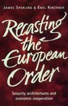 Recasting the European Order