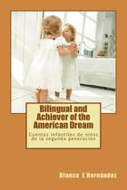 Bilingual and Achiever of the American Dream