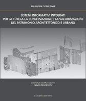 Sistemi Informativi Integrati per la tutela, la conservazione e la valorizzazione del Patrimonio Architettonico Urbano
