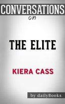 Conversations on The Elite By Kiera Cass