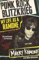 Punk Rock Blitzkrieg - My Life As A Ramone