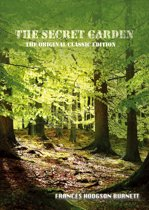 The Secret Garden - The Original Classic Edition
