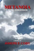 Metanoia - Total Conversion