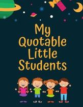 My Quotable Little Students