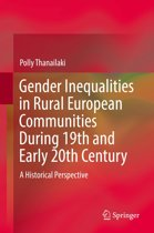Gender Inequalities in Rural European Communities During 19th and Early 20th Century