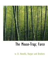 The Mouse-Trap; Farce