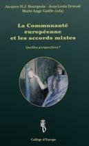 Communaute Europeene et les Accords Mixtes