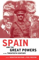 Spain and the Great Powers in the Twentieth Century