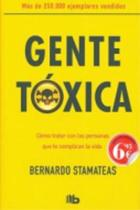 Gente toxica / Toxic People