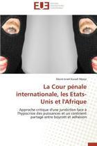 La Cour P�nale Internationale, Les Etats-Unis Et l'Afrique