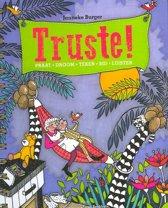 Truste!