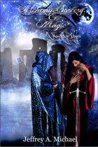 Alchemy, Sorcery & Magic: A New Age Begins