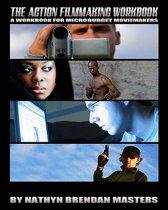 The Action Filmmaking Workbook