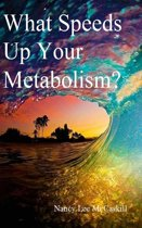 What Speeds Up Your Metabolism?