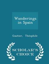 Wanderings in Spain - Scholar's Choice Edition