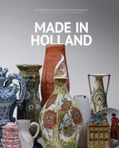 Made in Holland - 400 Jaar wereldmerk