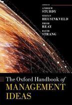The Oxford Handbook of Management Ideas