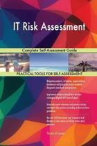 It Risk Assessment Complete Self-Assessment Guide