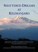 Shattered Dreams At Kilimanjaro