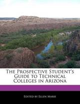 The Prospective Student's Guide to Technical Colleges in Arizona