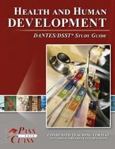 Health and Human Development Dantes / Dsst Test Study Guide