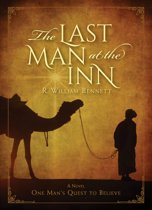The Last Man at the Inn: One Man's Quest to Believe