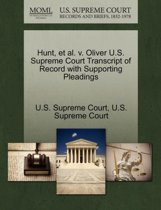 Hunt, Et Al. V. Oliver U.S. Supreme Court Transcript of Record with Supporting Pleadings