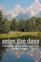 Seize the Days