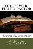 The Power-Filled Pastor