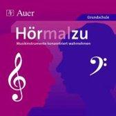Hörmalzu - Musikinstrumente konzentriert wahrnehmen. CD
