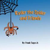 Ryder the Spider and Friends
