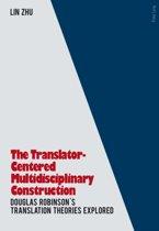 The Translator- Centered Multidisciplinary Construction