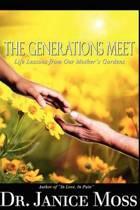 The Generations Meet