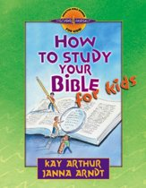 How to Study Your Bible for Kids