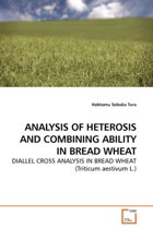 Analysis of Heterosis and Combining Ability in Bread Wheat